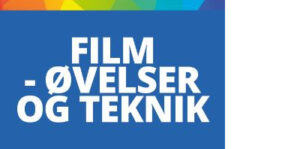 film-video-loeb-oevelser-stil-teknik
